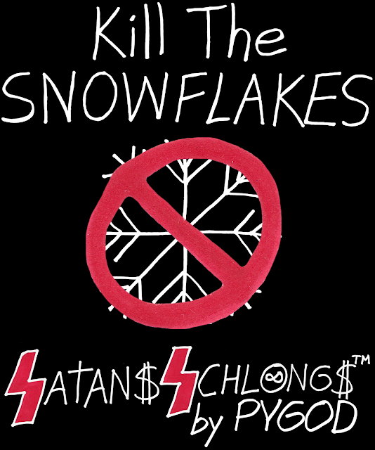 Kill The Snowflakes (Back)