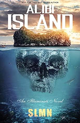 Alibi Island (An Illuminati Novel)