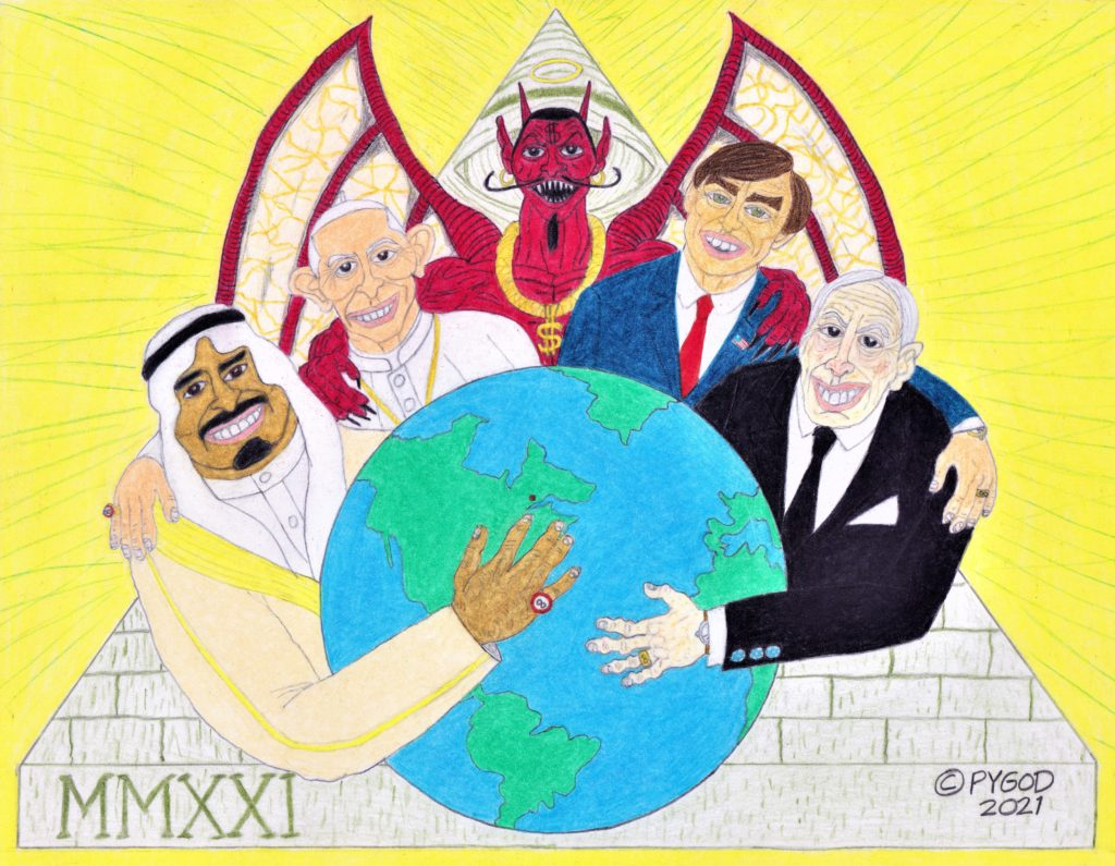 They Hold The Whole World (Illuminati) - June 7, 2021. SatansSchlongs.com