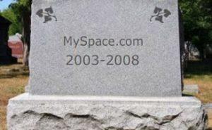 MySpace is dead. Tombstone grave